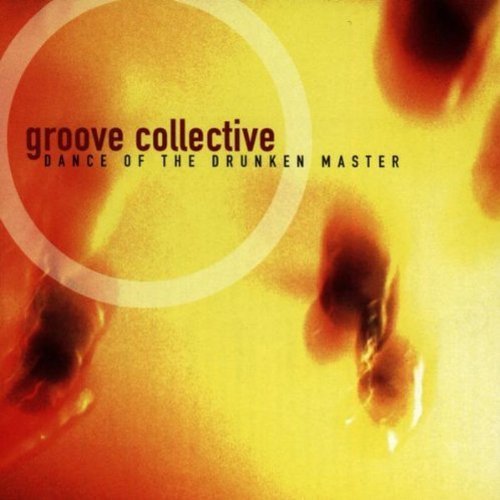 Groove Collective Dance Of The Drunken Master