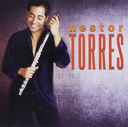 Nestor Torres Treasures Of The Heart