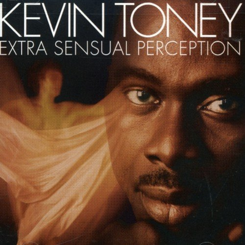 Kevin Toney Extra Sensual Perception