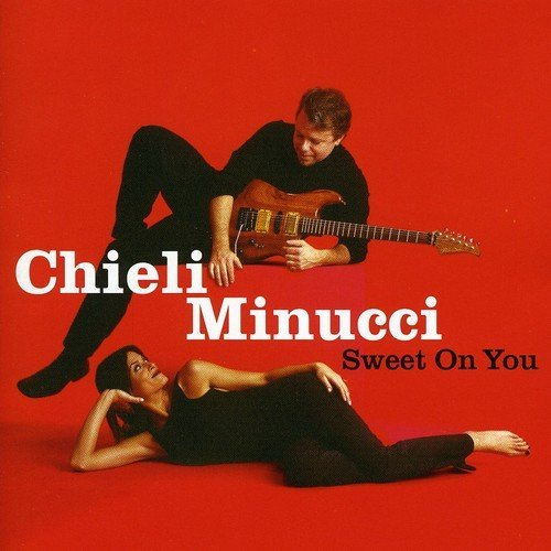 Chieli Minucci Sweet On You