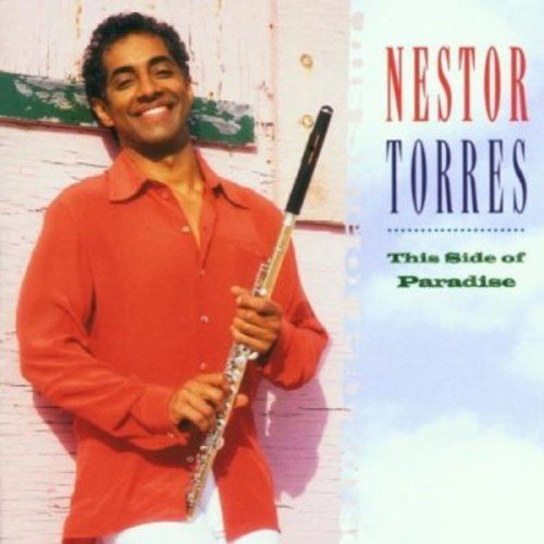 Nestor Torres This Side Of Paradise