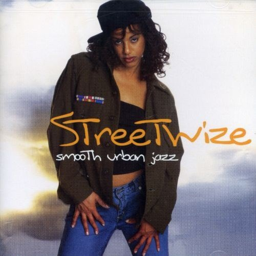 Streetwize Smooth Urban Jazz Streetwize Smooth Urban Jazz
