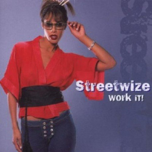 Streetwize Work It!