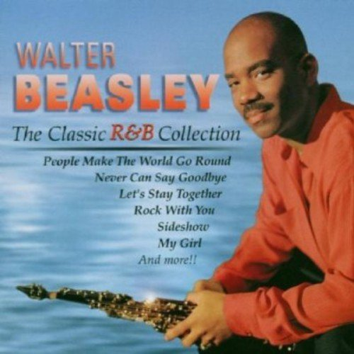 Walter Beasley Classics R & B Collection