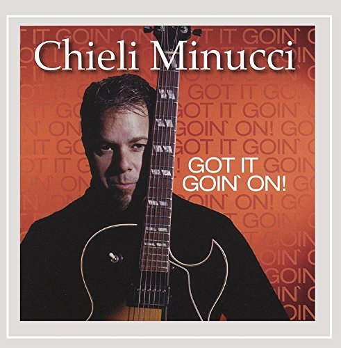 Chieli Minucci Got It Goin' On!