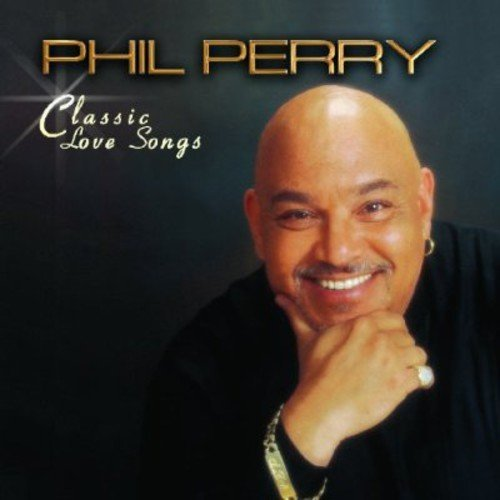 Phil Perry Classic Love Songs