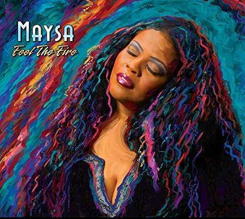 Maysa Feel The Fire