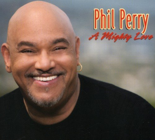 Phil Perry Mighty Love
