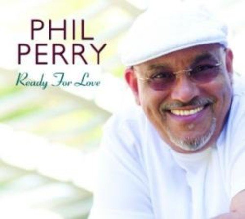 Phil Perry Ready For Love