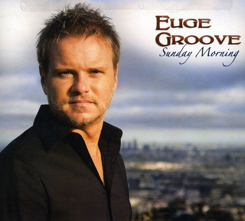 Euge Groove Sunday Morning