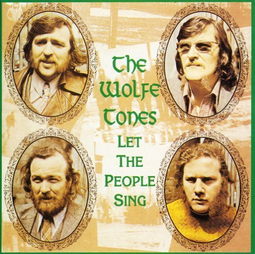 Wolfe Tones Let The People Sing
