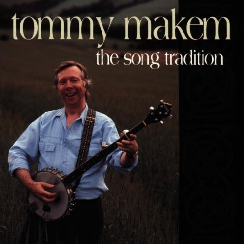 Tommy Makem Song Tradition