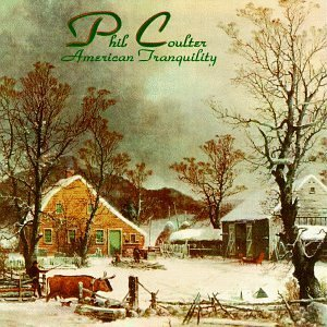 Phil Coulter American Tranquility