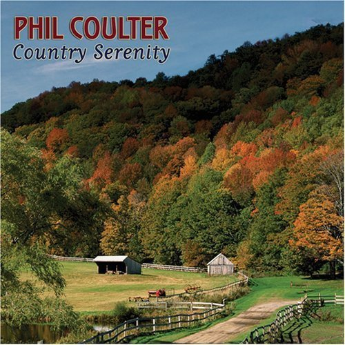 Phil Coulter Country Serenity