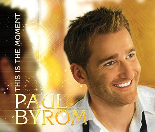 Paul Byrom This Is The Moment