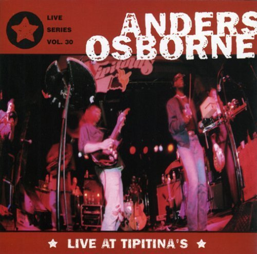 Anders Osborne Live At Tipitina's