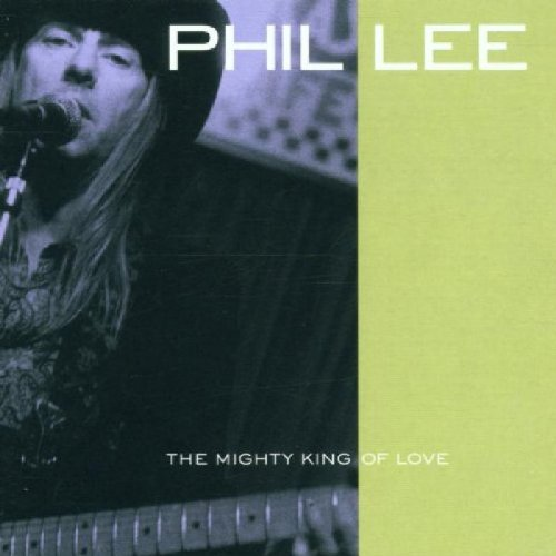 Lee Phil Mighty King Of Love