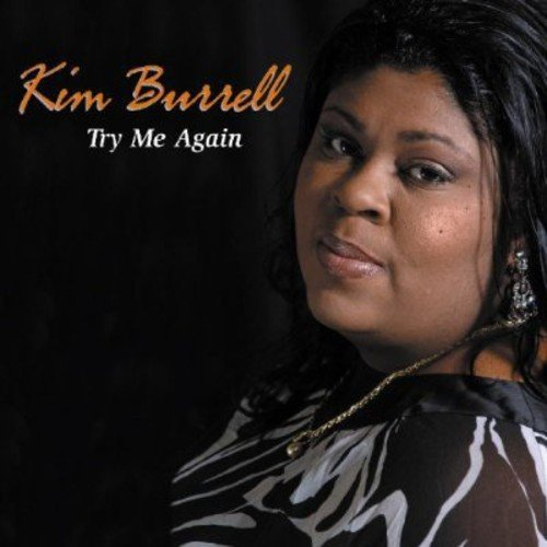 Kim Burrell Try Me Again