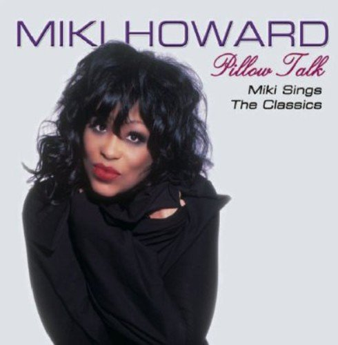 Miki Howard Pillow Talk Miki Howard Sings