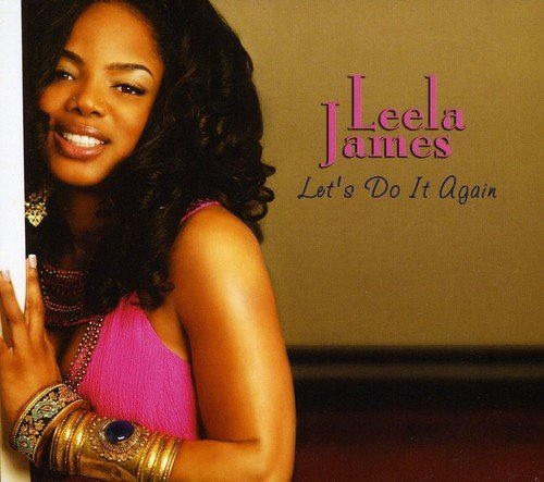 Leela James Let's Do It Again