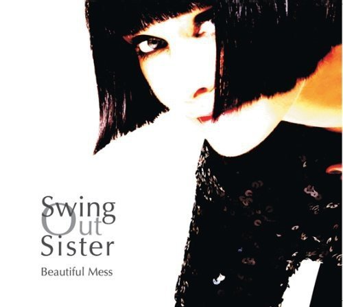 Swing Out Sister Beautiful Mess Incl. Bonus Tracks