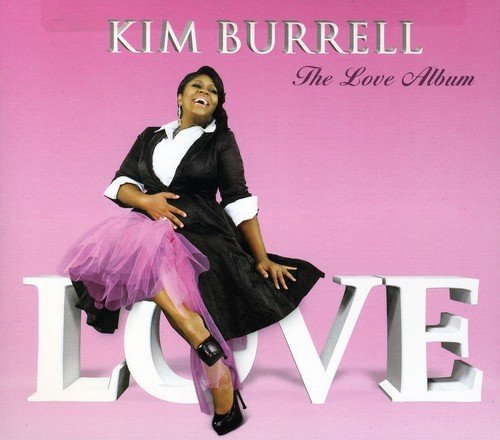 Kim Burrell Love Album