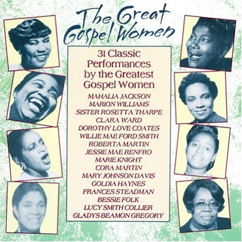 Great Gospel Women Great Gospel Women Jackson Williams Ward Martin
