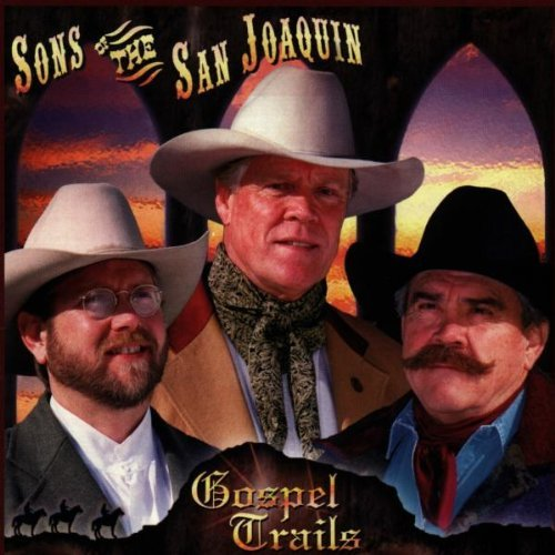 Sons Of The San Joaquin Gospel Trails