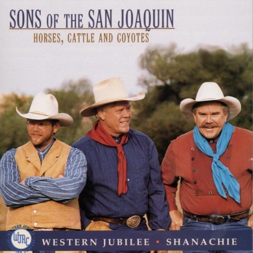 Sons Of The San Joaquin Horses Cattle & Coyotes
