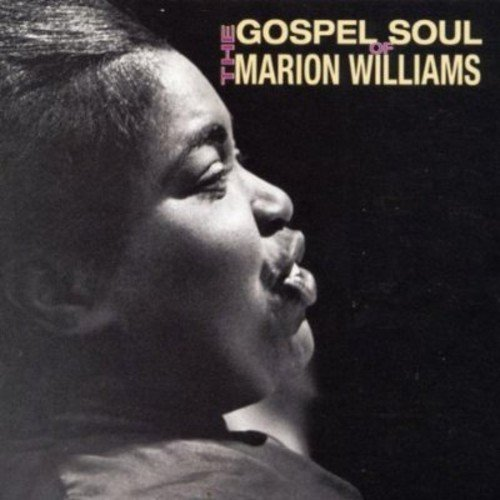Marion Williams Gospel Soul Of Marion Williams