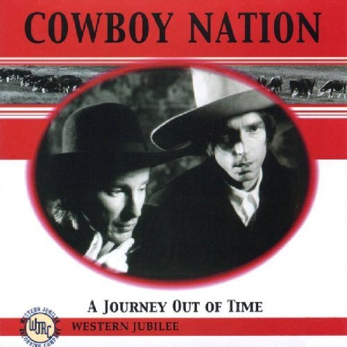Cowboy Nation Journey Out Of Time