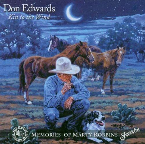 Dan Edwards Kin To The Wind Memories Of Ma T T Marty Robbins