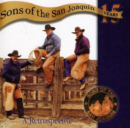 Sons Of The San Joaquin 15 Years A Retrospective