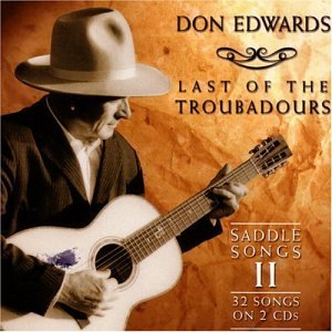 Don Edwards Vol. 2 Last Of The Troubadours