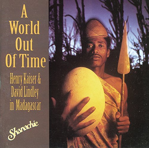 Kaiser Lindley Vol. 1 World Out Of Time Rossy Ramilison Voninavoko Tovo Georges Randafison Sammy