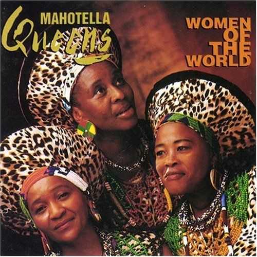 Mahotella Queens Women Of The World