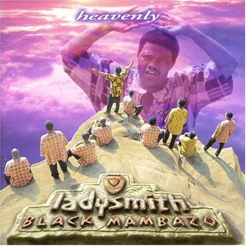 Ladysmith Black Mambazo Heavenly