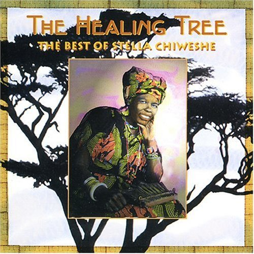 Stella Chiweshe Healing Tree Best Of Stella Ch