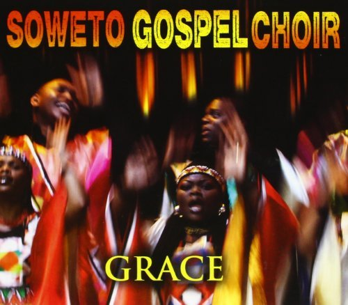 Soweto Gospel Choir Grace