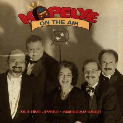 Kapelye Old Time Jewish American Radio
