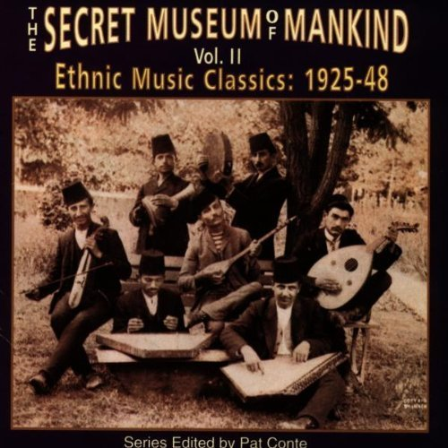 Secret Museum Of Mankind Vol. 2 Ethnic Music Classics 1925 48 Secret Museum Of Mankind