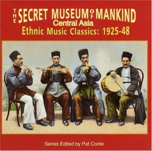 Secret Museum Of Mankind Central Asia Ethnic Music Clas 1925 48 Secret Museum Of Mankind