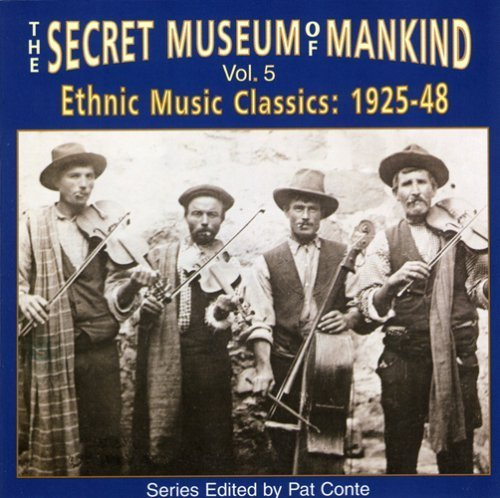 Secret Museum Of Mankind Vol. 5 Ethnic Music Classics 1 Secret Museum Of Mankind