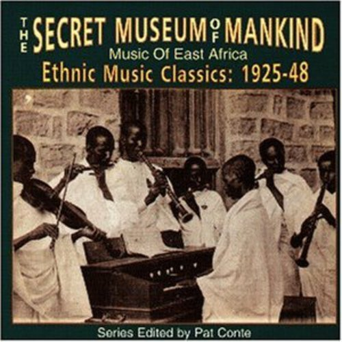 Secret Museum Of Mankind Music Of East Africa Secret Museum Of Mankind