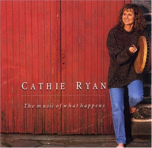 Cathie Ryan Music Of What Happened