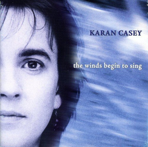 Karan Casey Winds Begin To Sing