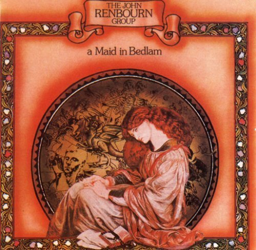 John Renbourn Maid In Bedlam