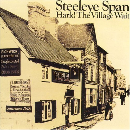Steeleye Span Hark! The Village Wait