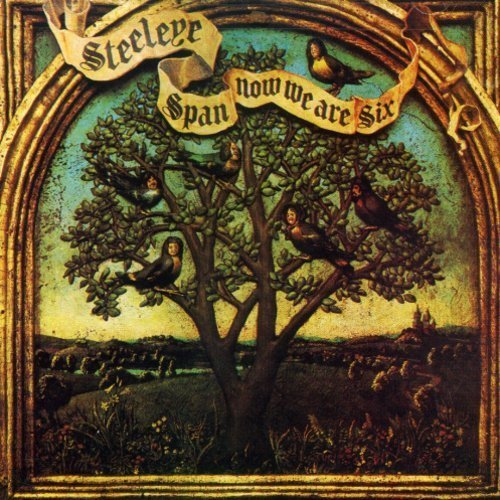 Steeleye Span Now We Are Six