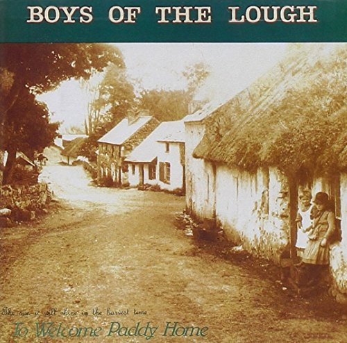 Boys Of The Lough To Welcome Paddy Home